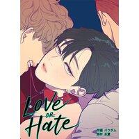 【タテコミ】Love OR Hate【フルカラー】