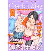 Charles Mag vol.27 −えろ−