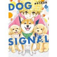 DOG SIGNAL 6