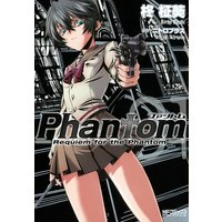 Phantom 〜Requiem for the Phantom〜 01