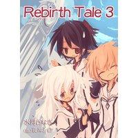 Rebirth Tale 3