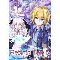 Rebirth Tale 5