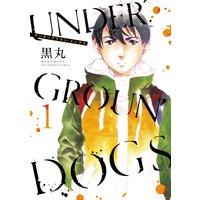 UNDERGROUN'DOGS