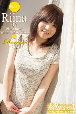 素人GAL!ガチ撮りPHOTOBOOK Vol.31 Riina 02 Remix