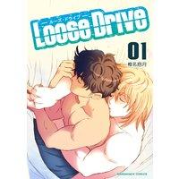Loose Drive