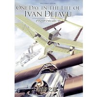 ONE DAY IN THE LIFE OF IVAN DEJAVU
